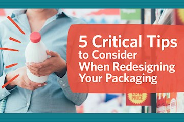 5 Critical Tips to Consider When Redesigning Your Packaging