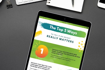 Infographic: The Top 5 Ways To Tell If An Insight Really Matters